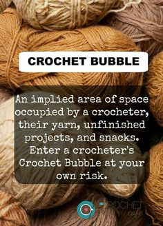 Quite frankly, this applies to the entire area around my chair, regardless of whether I'm working on a crochet project or doing something else.