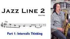 Jazz Line No.2 Part 1 (Using Mapping Tonal Harmony)