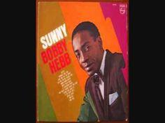 """Bobby Hebb- """"Sunny"""" (HD Stereo Version) (Lyrics in Description)"""