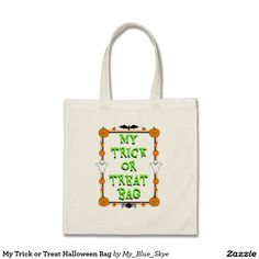 My Trick or Treat Halloween Bag. ON SALE TODAY, 10/11/16 for only $8!