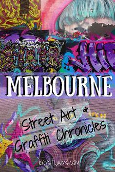 Melbourne: Street Art and Graffiti Chronicles   Krysti Jaims