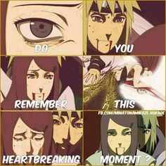 I'll never forget. The moment my two fav characters die... (eventhough they were technically already dead because this is just a flashback... but still, Minato and Kushina are my favorite characters)