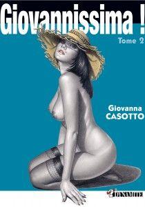 Giovannissima ! Tome 2 - Giovanna Casotto Bande dessinée érotique par la reine du fumetti pour adultes