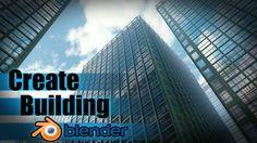 Create a Large City Building - Blender Tutorial