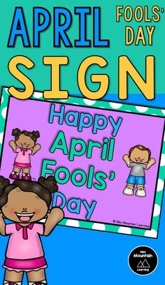 Happy April Fools' Day Sign M Learning, Classroom Walls, April Fools Day, The Fool, Elementary Schools, Coloring Pages, Kindergarten, Poems, Activities