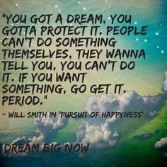 Dream Quote via Dream Big Now on Facebook