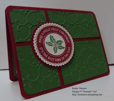 Christmas Card made with Stampin' Up!'s Holly Embossing Folder and the Holly Jolly Layers Hostess Stamp Set.  For details, go to my Monday, October 17, 2016 blog at http://www.stampinup.net/blog/2130686/entry/holly_jolly_layers_christmas_card