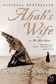 Ahab's Wife: Or, The Star-gazer: A Novel (P.S.) by Sena Jeter Naslund.  Started off strong, but then slowed down considerably at the end.  Nice parallels with Moby Dick.  2/4/16