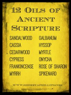 Find out about the 12 Oils of Ancient Scripture, how they were used in Biblical times and how you can use them today for healing.