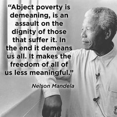 Poverty demeans us all