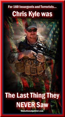 Chris Kyle: The Last Thing They Never Saw – The National Patriot, a true American hero.