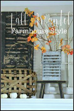 FALL MANTEL… FARMHOUSE STYLE