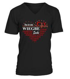 9a6be57d3d DAS IST EINE WIEGBERT SACHE - V-Ausschnitt T-Shirt Unisex #Shirts #