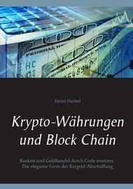 Krypto-Währungen und Block Chain - Heinz Duthel - Book - Globaltraveler.club BookStore