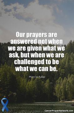 Never stop praying! Cancer Prayer Network shares prayers and inspirational quotes for everyone affected by Cancer. Visit https://CancerPrayerNetwork.com/Request to post a prayer request for a cancer patient, caregiver, or medical professional.