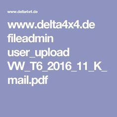 www.delta4x4.de fileadmin user_upload VW_T6_2016_11_K_mail.pdf