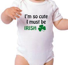 I'm so cute I must be irish. St Patrick's Day. Great by GiomadiInc, $9.00