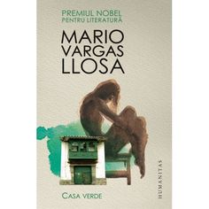 Casa Verde (ed. tiparita) Mario Vargas, Books, Movie Posters, Sage Green House, Houses, Cover Pages, Livros, Libros, Film Poster