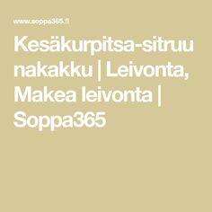 Kesäkurpitsa-sitruunakakku | Leivonta, Makea leivonta | Soppa365