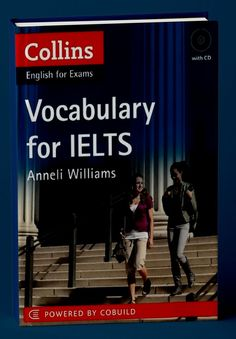 The Collins VocabularyforIELTS book and CD cover vocabulary items and skills which are relevant to all four exam papers: Listening, Reading, Writing and Speaking. Exam Papers, Cd Cover, Ielts, Vocabulary, Audio, Writing, Reading, Books, Pdf