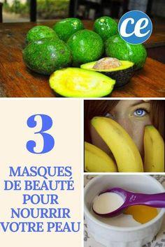 3 Masques de Beauté Faits Maison pour Nourrir votre Peau Efficacement.