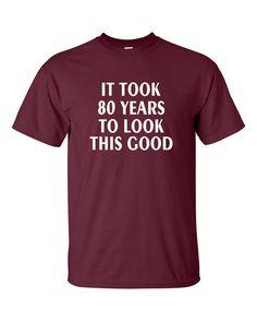 Custom Birthday T-shirt 80th Birthday Gift 80 Years Old B-day Tee Shirt Age Adult T Shirt Customizable Age B36 on Etsy, $14.95