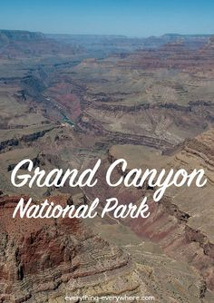 Grand Canyon National Park in Arizona should be on everyone's bucket list.