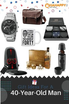 Best Gift Ideas For A 40 Year Old Man Men Years