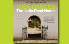 """Read """"The Latin Road Home"""" by Jose Garces available from Rakuten Kobo. We are excited to present Jose Garces' The Latin Road Home: Savoring the Foods of Ecuador, Spain, Cuba, Mexico, and Peru. Ecuador, Peru, New Cookbooks, Continents, Wine Recipes, Mexican Recipes, Yummy Recipes, The Book, Spain"""