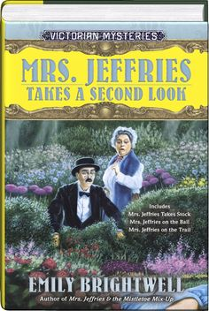 """Mrs. Jeffries Takes a Second Look - """"Inspector Gerald Witherspoon is the legendary super-sleuth of Scotland Yard, but his housekeeper, Mrs. Jeffries, is the woman behind the legend! Investigate the fourth, fifth and sixth novels in the delightful Victorian mystery series:""""In Mrs. Jeffries Takes Stock, an American businessman takes a bullet to the chest, after taking his investors for a ride. Did one of his disgruntled stockholders do him in?""""The queen's Jubilee is a joyous occasion-but not…"""