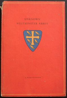 """Beautiful hand-drawn version of the Attributed Arms of Edward the Confessor on the cover of this King Penguin publication """"Unknown Westminster Abbey"""". Author: Lawrence E. Tanner, Date Published: November 1948 by King Penguin Books - a series of highly specialized & illustrated British publications conceptualized as keepsakes. One of the most distinctive features of this series is their decorative covers and full color illustration plates inside."""