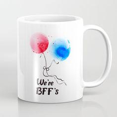We're BFF's Coffee Mug by mariabozina Bffs, Coffee Mugs, Nice, Tableware, Prints, Dinnerware, Coffee Cups, Tablewares, Nice France
