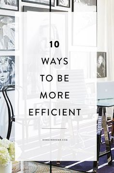 10 ways to be more efficient at work