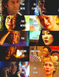 """I chose you because you needed this place as much as it needed you."" LOST"