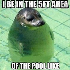 The struggle is real! 5 ft water is level with my eyes!