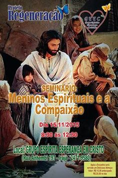 Grupo Espírita Esperança em Cristo Convida para o seu Seminário - Irajá - RJ - http://www.agendaespiritabrasil.com.br/2015/11/09/grupo-espirita-esperanca-em-cristo-convida-para-o-seu-seminario-iraja-rj/