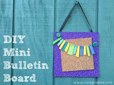 DIY Mini Bulletin Bo