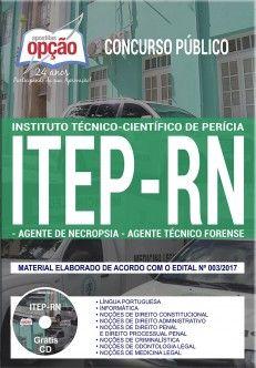 Saiba Mais -  Apostila Concurso ITEP RN 2018 - AGENTE DE NECROPSIA e AGENTE TÉCNICO FORENSE  #concursos