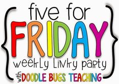 Firstie Favorites: Five for Friday: What's for Word Work?