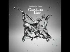 Carolina Liar - Coming To Terms   This just seems to be where I'm at right now... great song!