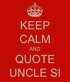 Quote Uncle Si
