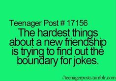 That's usually how i lose friends :P