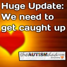 Huge Update: We need to get caught up  Rather than break this into a few different posts, I figured I would write these updates into one post, complete with videos and pictures from the last few days.  So much has happened this week and as usual, I've fallen behind a bit. Now it's time that we play catch up...  Let's...  #Autism #Parenting #Fatherhood #SpecialNeedsParenting #sensory #Dad  https://www.theautismdad.com/2017/01/19/huge-update-we-need-to-get-cau