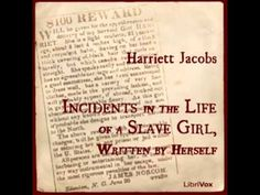 Incidents in the Life of a Slave Girl, Written by Herself (FULL Audiobook) - YouTube