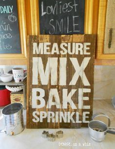 Cute Decor for the kitchen theme classroom! Change it up a bit to say Measure, Mix, Bake, & Learn (or something like that).
