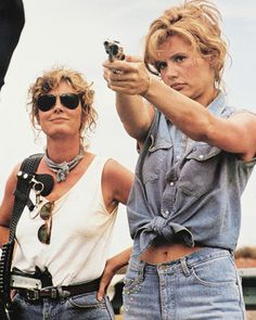 thelma and louise, bitches from hell lol