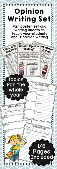 Opinion Writing Pages for the Whole Year - With Poster Set  This product includes everything you need to teach your students about opinion writing and continue practicing for the entire year with no prep!   Start out teaching your students about opinion writing with the included poster set. The four high resolution pages will help you introduce opinion writing, explain what goes into it, show an example, and give ideas of words to aid their own writing.