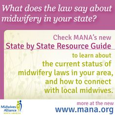 Midwifery laws by state State midwifery resources  MANA Blog | Midwives Alliance of North America