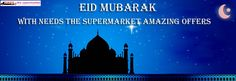 Wish you all a very Happy #Eid al-Fitr From #EidMubarak Everyone... #NeedsTheSupermarket - Online Grocery Store in Ghaziabad Delhi NCR​ :)
