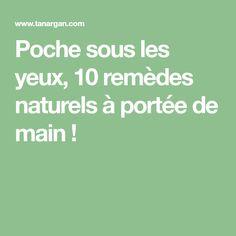 Poche sous les yeux, 10 remèdes naturels à portée de main !